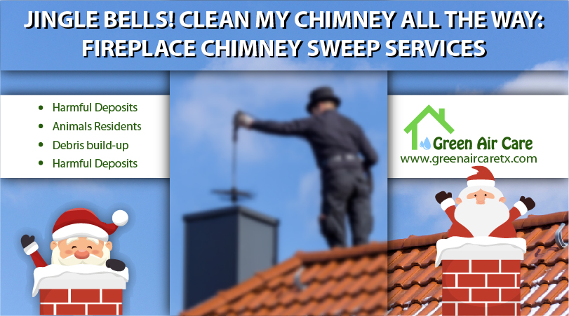 Jingle Bells! Clean My Chimney All The Way: Fireplace Chimney Sweep Services