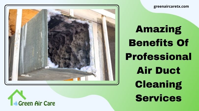 Benefits Of Professional Air Duct Cleaning