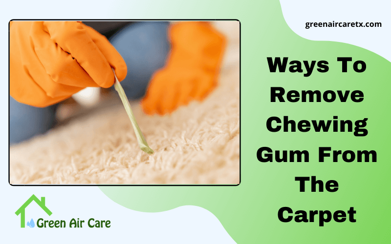 Ways To Remove Chewing Gum From The Carpet